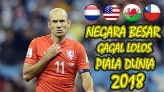 4 Negara Besar, Yang Gagal LOLOS ke Piala Dunia 2018 - dooclip.me