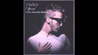 Daley - Spent (Dom Navarra Remix)