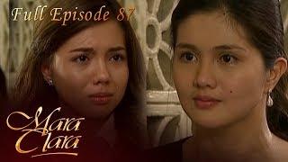 Full Episode 87 | Mara Clara