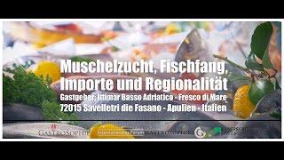 APULIEN   Muschelzucht, Fischfang, Importe und Regionalität