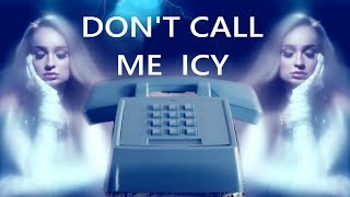 Don't Call Me Icy   Kim Petras & Mabel (Mashup Video!)