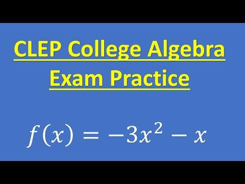 CLEP College Algebra Exam Practice - YouTube