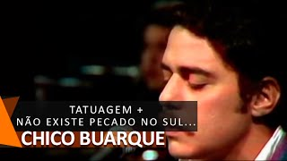 Chico Buarque e MPB4: Tatuagem + Não Existe Pecado ao Sul do Equador (DVD Bastidores)