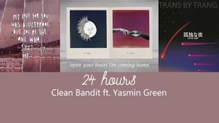 [Vietsub] Clean Bandit | 24 Hours ft. Yasmin Green