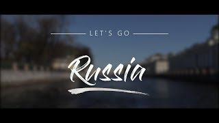 Russia - Let's Go