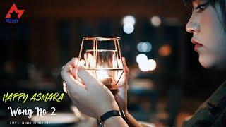 Download lagu Happy Asmara Wong Nomer 2 Mp3