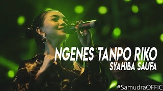 Syahiba Saufa   Ngenes Tanpo Riko [LIVE]