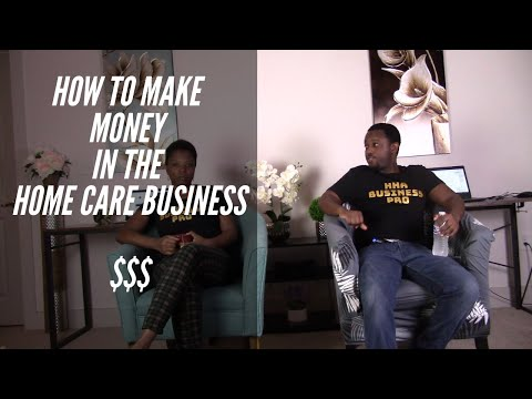 , title : 'How To Make Money In Home Care Business