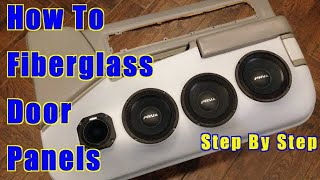 How To Fiberglass Door Panels Step By Step 1996 Bubble Chevy Impala / Caprice