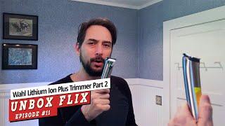Wahl Lithium Ion Plus Trimmer Unbox/Review Part 2