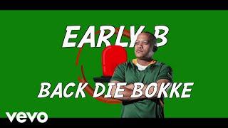 Early B   Back Die Bokke (Lyric Video) Ft. Justin Vega