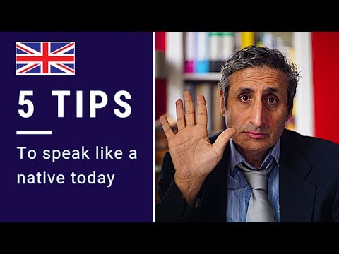 5 Ways to INSTANTLY Sound Like a NATIVE SPEAKER (British English)
