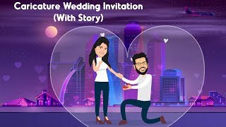Caricature Wedding Invitation Video With Story