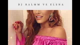Dj Ralmm Vs Elena   Luna Alba (remix)