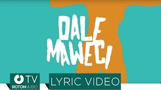 Sonny Flame feat. Elephant Man - Dale Maweci (Lyric Video)