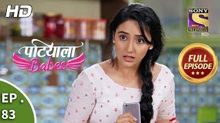 Patiala Babes - Ep 83 - Full Episode - 21st March, 2019