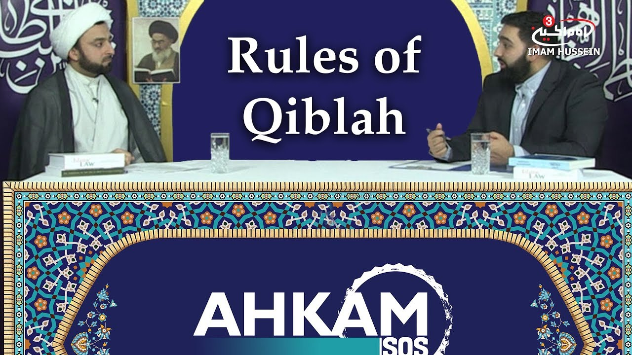 What are the rules conceing facing the Qiblah? | Rules of Qiblah