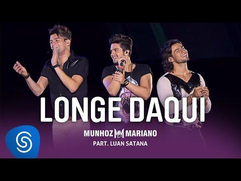 Longe - Munhoz e Mariano