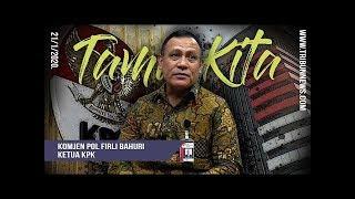 TAMU KITA - Wawancara Eksklusif Ketua KPK Firli Bahuri, Perjalanan Karier hingga Hobi Membaca Sajak