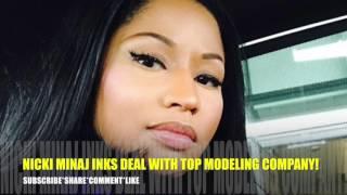 Nicki Minaj Inks Major Modeling Contract With Wilhelmina!!!