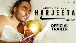 Harjeeta - Official Trailer | Ammy Virk | In Cinemas 18th May 2018