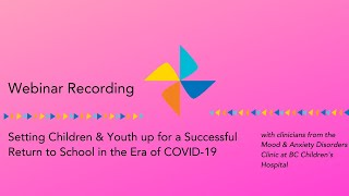 Setting Children & Youth up for a Successful Return to School in the Era of COVID-19