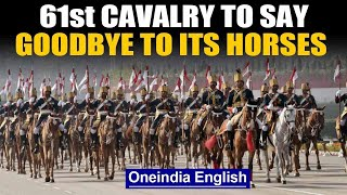 61st Cavalry to replace horses with tanks in effort to modernise forces | Oneindia News