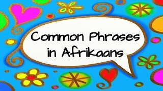 Common Phrases In Afrikaans