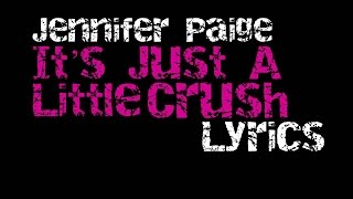 Jennifer Paige - It's Just A Little Crush [Lyrics]