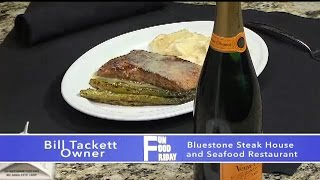 Fun Food Friday: Bluestone Steak House & Seafood chef Bill Tackett shares champagne sauce recipe