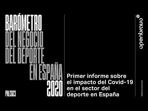 Presentación Barómetro del negocio del deporte en España 2020