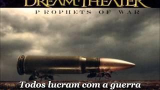 Dream Theater -  Prophets of war - Tradução português