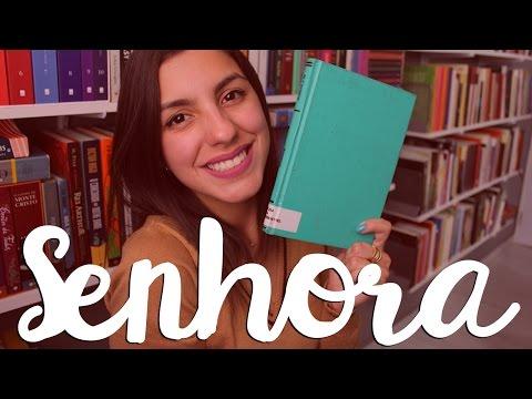 SENHORA, de José de Alencar