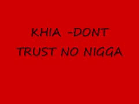 Música Don't Trust No Nigga