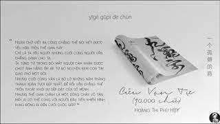 Vietsub || Cửu Vạn Tự ( 90.000 chữ) - Hoàng Thi Phù HBY | 九万字 - 黄诗扶 HBY