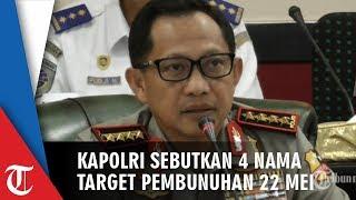 Ini 4 Nama Tokoh Nasional yang Jadi Target Pembunuhan pada Aksi Kerusuhan 22 Mei