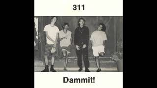 311 - Dammit! (1990) - 07 Push it Away (HQ)
