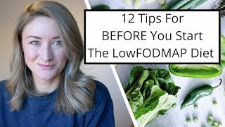 12 Tips I Wish I Knew Before Starting The LowFODMAP Diet!