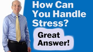 """How to answer, """"Can you work under pressure?"""" - Job Interview Questions"""