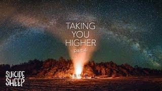 'Taking You Higher Pt. 4' (Progressive House Mix)