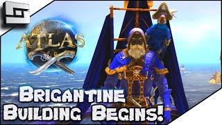 ATLAS: Beginning The Brigantine! Atlas Gameplay / Let's Play E7