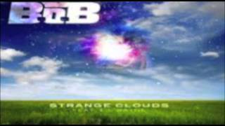 Strange Clouds B.o.b. Featuring Lil Wayne [Original] (Whole Song)