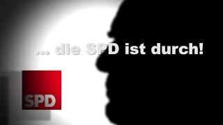 ... Die SPD Ist Durch   Reiner Kröhnert Ist Gerhard Schröder