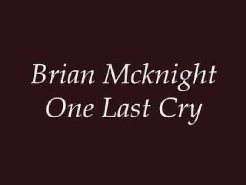 Brian Mcknight - One Last Cry (Lyrics) Mp3