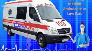 Top-Class Emergency Ambulance Service in Patna and Ranchi