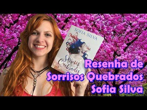 [Resenha] - Sorrisos Quebrados - Sofia Silva