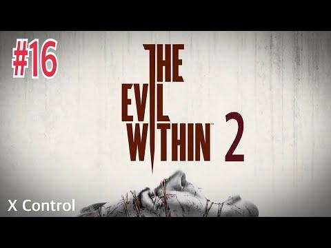 The Evil Within™2 ep:16 [หลงทางเสียเวลา หลงเธอละให้ทำยังไง]