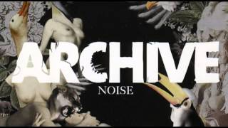 Archive - Noise [Full Album]