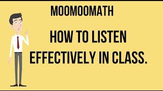 Study Skills-Listening Effectively