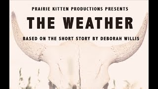 THE WEATHER: OFFICIAL TRAILER RELEASED